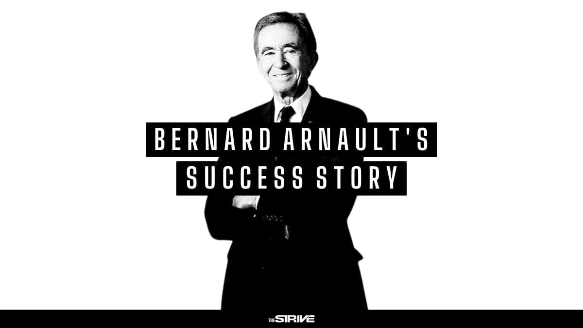 Bernard Arnault Success Story