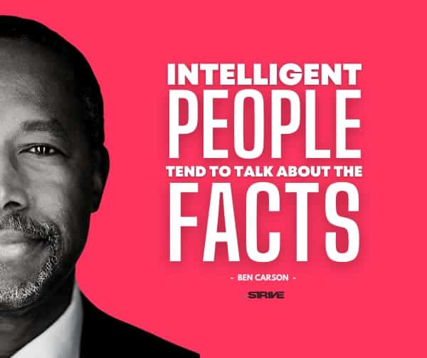 Dr. Ben Carson Quote - Facts