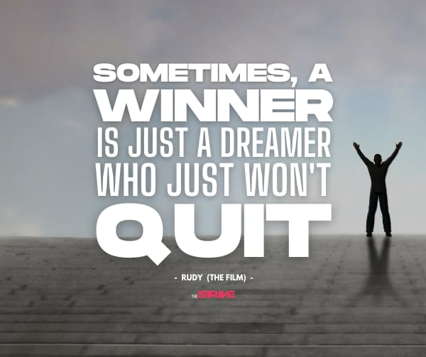 Rudy Quote - Winner is a Dreamer