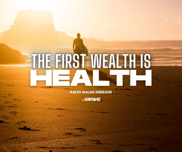 The First Wealth is Health Quote