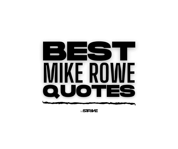 Best Mike Rowe Quotes