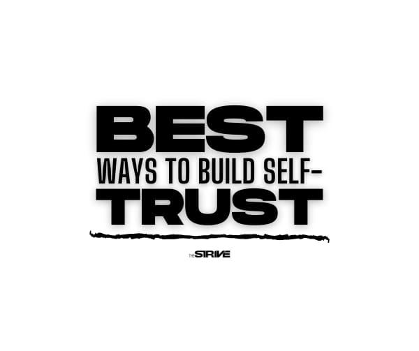 Best Ways to Build Self-Trust