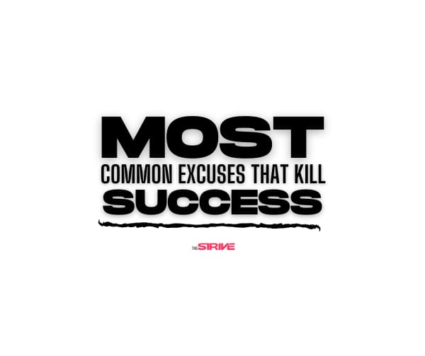 Excuses That Kill Success