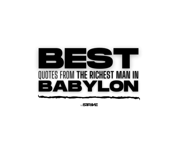 Best Quotes from The Richest Man in Babylon