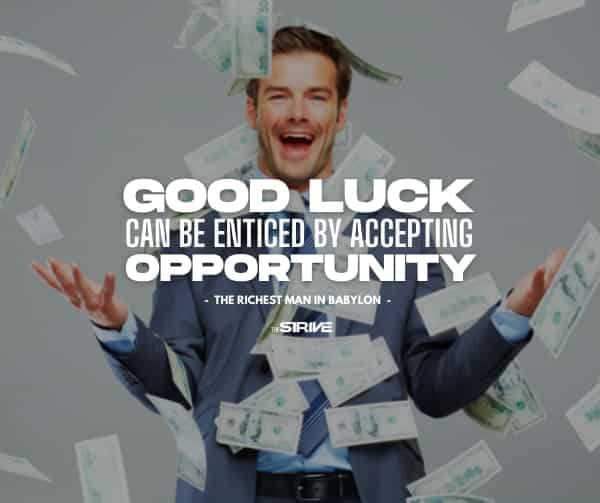 George S. Clason Quote on Good Luck