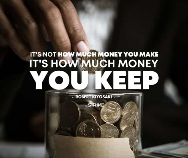 It's How Much Money You Keep Quote