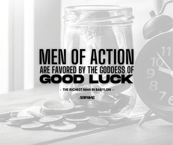 Men of Action are Favored By Goddess Quote