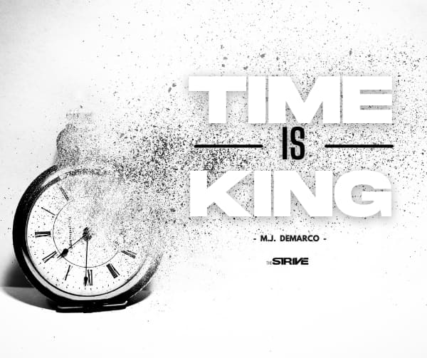 Time is King, Millionaire Fastlane Quote
