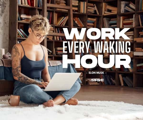 Work Every Hour Quote for Saturday