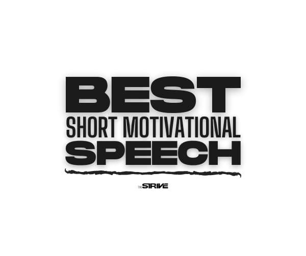 Best Short Motivational Speech