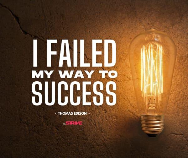 I Failed My Way to Success Motivation