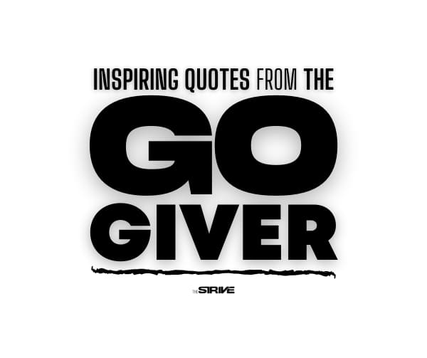 Inspiring Go-Giver Quotes
