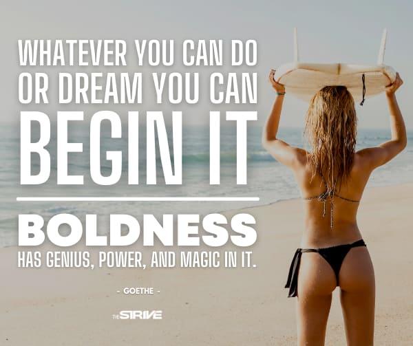 Motivational Quote on Boldness - Goethe