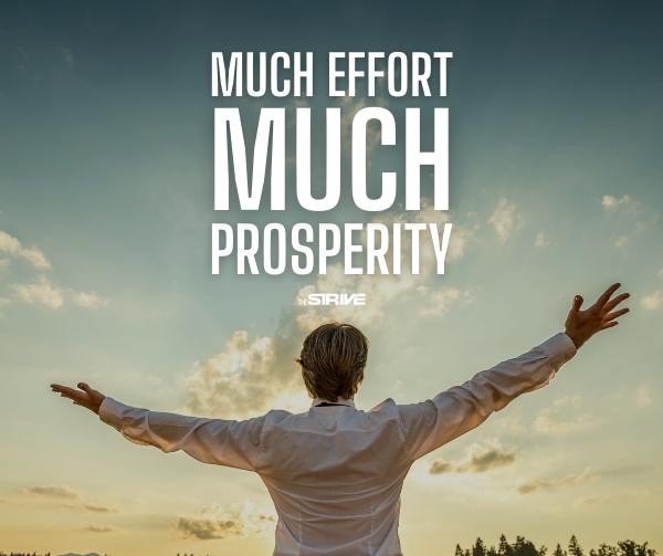 Much Effort Much Prosperity Saying