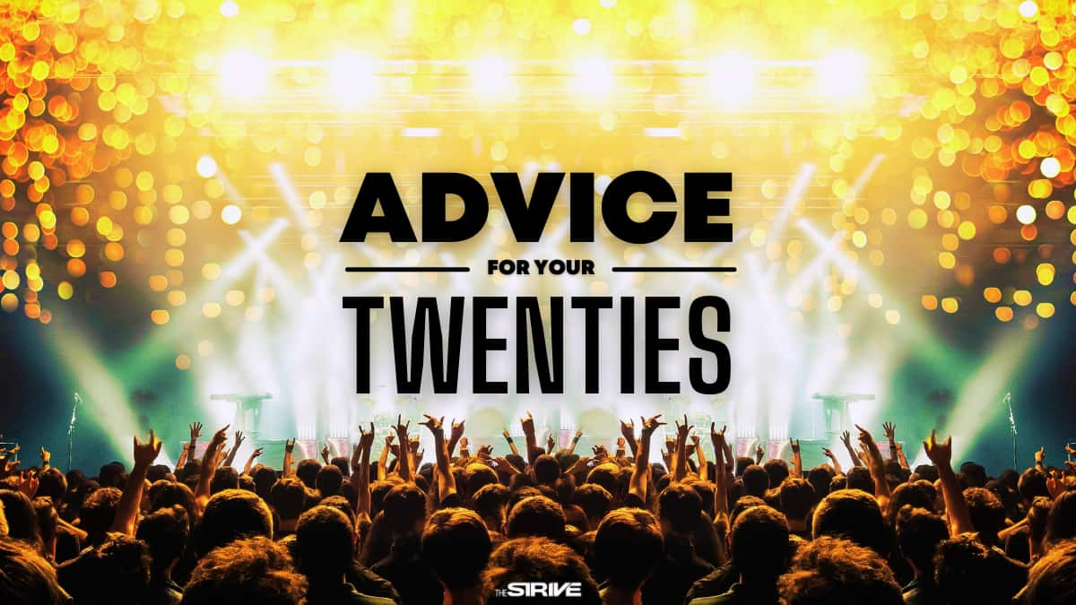 Advice for Your 20s
