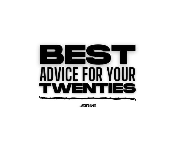 Best Advice for Your Twenties