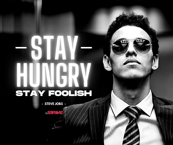 Stay Hungry Stay Foolish Quote