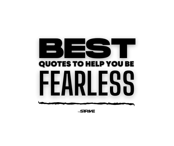 Best Fearless Quotes