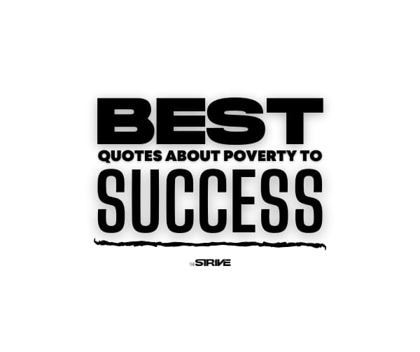 Best Poverty to Success Quotes
