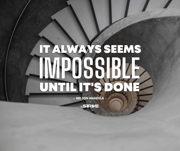 Impossible Until It's Done Quote