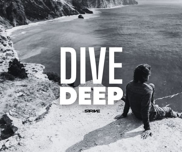To Stop Making Excuses - Dive Deep